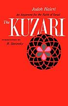 The Kuzari = Kitab al Khazari : an argument for the faith of Israel