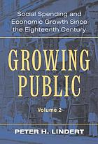 Growing public : social spending and economic growth since the eighteenth century