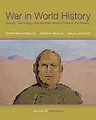 War in world history : society, technology, and war from ancient times to the present
