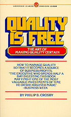 Quality is free : the art of making quality certain