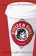 Citizen girl : a novel