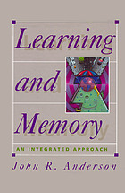 Learning and memory : an integrated approach