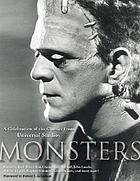 Monsters : a celebration of the classics from Universal Studios