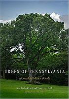 Trees of Pennsylvania : a complete reference guide