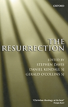 The Resurrection an interdisciplinary symposium on the Resurrection of Jesus