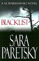 Blacklist : a V.I. Warshawski novel