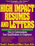High impact resumes & letters : how to communicate your qualifications to employers
