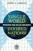Single world, divided nations? : international trade and OECD labor markets