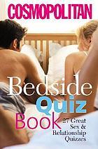 Bedside quiz book : 27 great sex & relationship quizzes