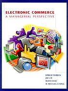 Electronic commerce : a managerial perspective