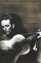 Woody Guthrie : a lifeWoody Guthrie : a life