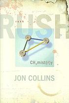 Rush - chemistry : the definitive biography
