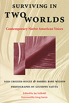 Surviving in two worlds : contemporary Native American voices