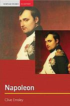 Napoleon : conquest, reform and reorganisation