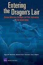 Entering the dragon's lair : Chinese antiaccess strategies and their implications for the United States