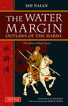 The water margin : outlaws of the marsh