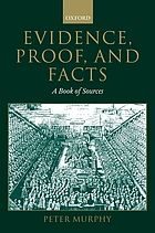 Evidence, proof, and facts : a book of sources