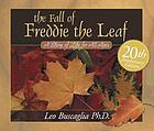 The fall of Freddie the leaf : a story of life for all ages