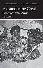 Alexander the Great : selections from Arrian