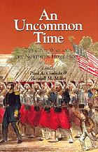 An uncommon time : the Civil War and the northern home front