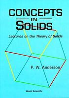 Concepts in solids : lectures on the theory of solids