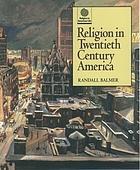 Religion in twentieth century America