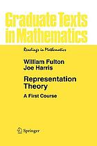Representation theory : a first course Representation theory : a first course