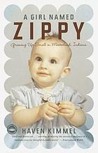 A girl named Zippy : growing up small in Mooreland, Indiana