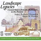 Landscape legacies created space from the Prehistoric to the present