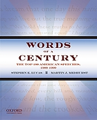 Words of a century : the top 100 American speeches, 1900-1999