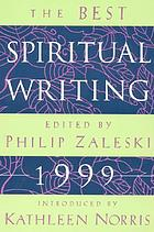 The best spiritual writing 1999