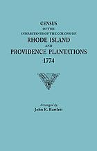 Census of the inhabitants of the Colony of Rhode Island and Providence Plantations, 1774