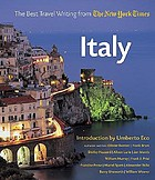 Italy : the best travel writing from the New York times
