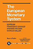 The European monetary system The European monetary system : proceedings of a conference organised by the Banca d'Italia, STEP and CEPR