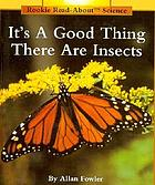 It's a good thing there are insects
