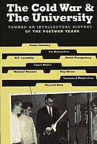 The Cold War & the university : toward an intellectual history of the postwar years