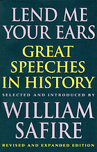 Lend me your ears : great speeches in history ; selected and introduced