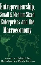 Entrepreneurship, small and medium-sized enterprises, and the macroeconomy