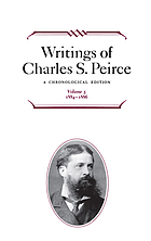 Writings of Charles S. Peirce : a chronological edition