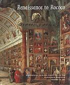 Renaissance to Rococo : masterpieces from the Wadsworth Atheneum Museum of Art