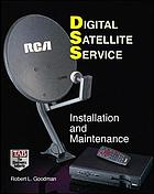 Digital satellite service : installation and maintenance