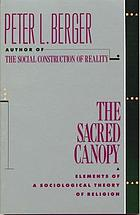 The sacred canopy; elements of a sociological theory of religion