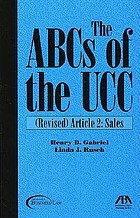 The ABCs of the UCC : Revised Article 2. Sales