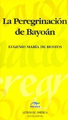 La peregrinación de Bayoán : diario