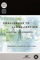 Challenges to globalization : analyzing the economics