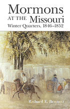 Mormons at the Missouri : winter quarters, 1846-1852