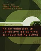 An introduction to collective bargaining and industrial relations