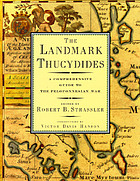 The landmark Thucydides : a comprehensive guide to the Peloponnesian War