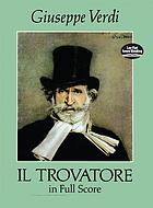 Il trovatore : (The troubadour) opera in four acts