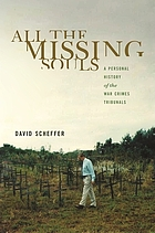 All the missing souls : a personal history of the war crimes tribunals